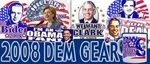 <B>2008 Dem Candidate Gear</B>