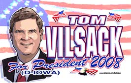 <B>2008 Tom Vilsack President Stuff</B>
