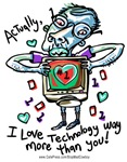 I Love Technology More than YOU Do | Weird Geek T-shirts & Strange Gifts