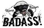 Honey Badger Badass Gear