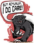 Actually Honey Badger Cares