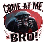 New Come at Me, Bro Honey Badger