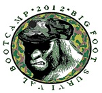 BIGFOOT SURVIVAL BOOTCAMP 2012