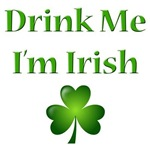 Drink Me I'm Irish