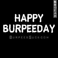 HAPPY BURPEEDAY