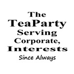 Tea Party Serving Corporate Agenda