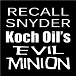 Recall Governor Rick Snyder Koch Oil's Evil Minion