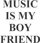 My Boyfriend is the Music