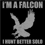I'm A Falcon, I Hunt Better Solo