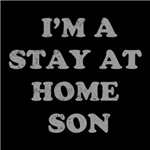 I'm A Stay At Home Son