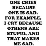 One Cries