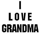 I Love Grandma Store