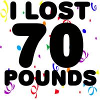 I Lost 70 Pounds!