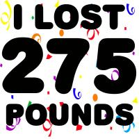I Lost 275 Pounds!