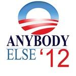 Anybody Else 2012 - Election