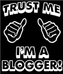Trust Me Im a Blogger
