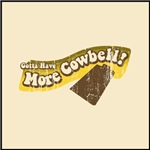 Gotta Have More Cowbell
