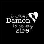 I Want Damon to be My Sire