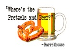 Where's the pretzels and beer?