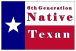 6th Generation Native Texan Flag