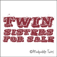 Twin Sisters For Sale