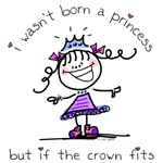 I wasn't born a princess