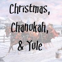 Christmas, Chanukah / Hanukkah, Yule