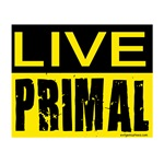 Live primal, paleo lifestyle diet