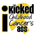 I Kicked Childhood Cancer's Ass Shirts
