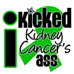 I Kicked Kidney Cancer's Ass Shirts