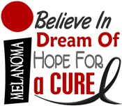 BELIEVE DREAM HOPE Melanoma T-Shirts & Gifts