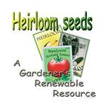 Heirloom Seeds, A Gardener's Renewable Resource