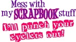 Mess With My Scrapbook
