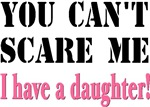 You Can't Scare Me - A Daughter
