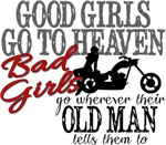 Bad Girls Go....