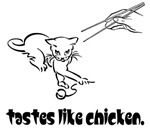 Tastes Like Chicken - Funny Chinese Food Shirt