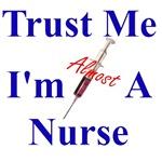 Trust Me ....Nurse