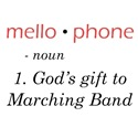 Mellophone - God's Gift to Marching Band