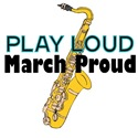 Play Loud, March Proud