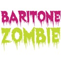 Baritone Zombie