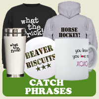 Catch Phrases : Tees, Gifts &amp; Apparel 