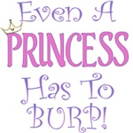 Even A Princess Burps