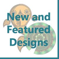 New and Featured Designs