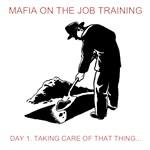MAFIA TRAINING
