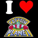 I Love Captain Planet T-Shirts