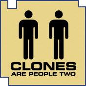 Clones Are People Two