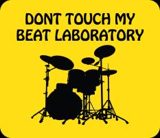 Dont Touch My Beat Laboratory