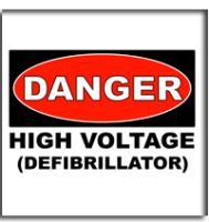 Danger: High Voltage Defibrillator
