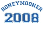 Honeymooner 2008 T-Shirts