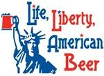 Life Liberty Amercian Beer